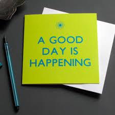 mong mọi việc sẽ tốt đẹp sẽ đến với bạn!